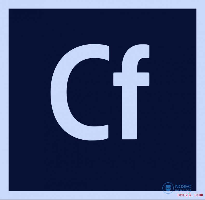 Adobe ColdFusion 任意文件读取和任意文件包含漏洞